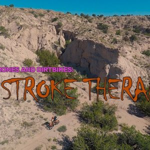 DRONES AND DIRTBIKES: 2 STROKE THERAPY